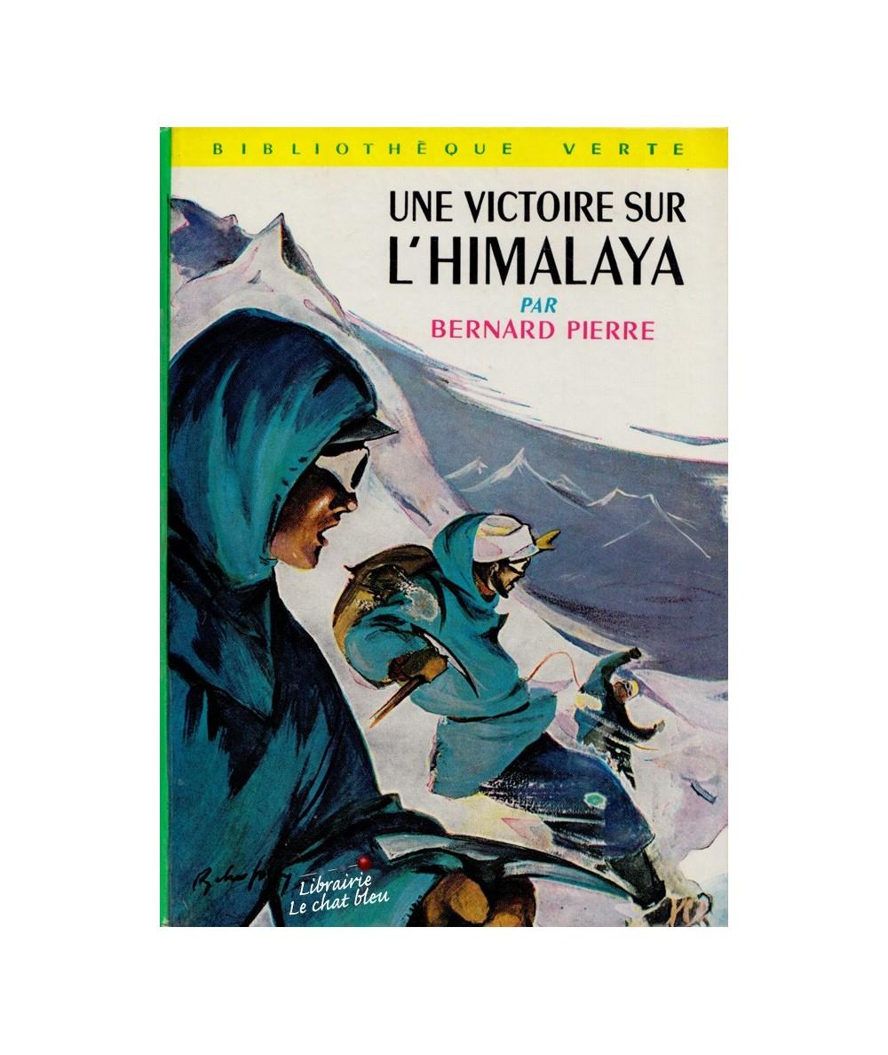N° 164 - Une victoire sur l'Himalaya par Bernard Pierre