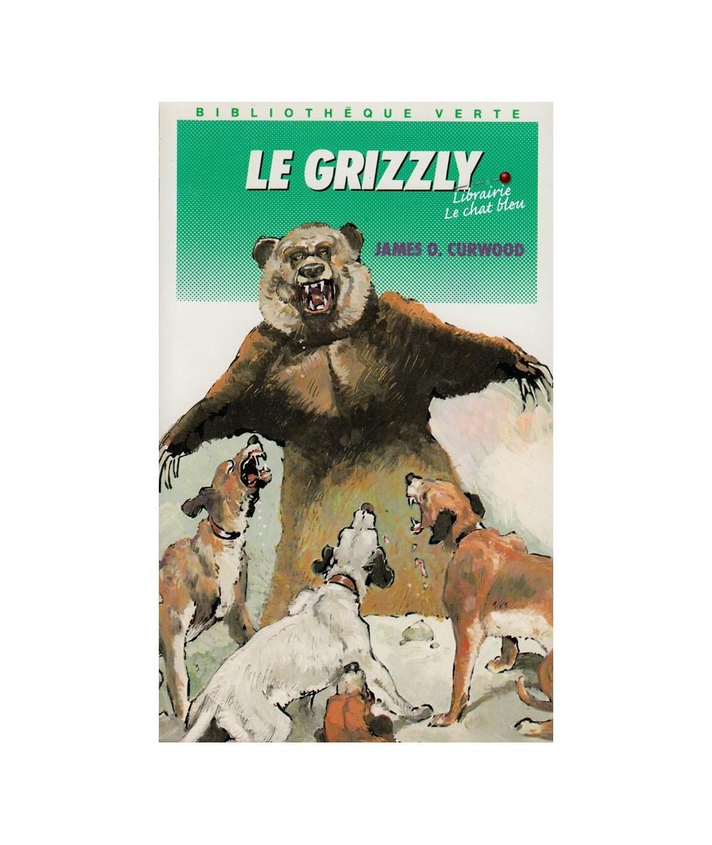 N° 540 - Le grizzly par James Oliver Curwood