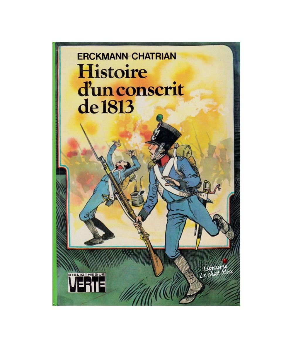 Histoire d'un conscrit de 1813 par Erckmann-Chatrian