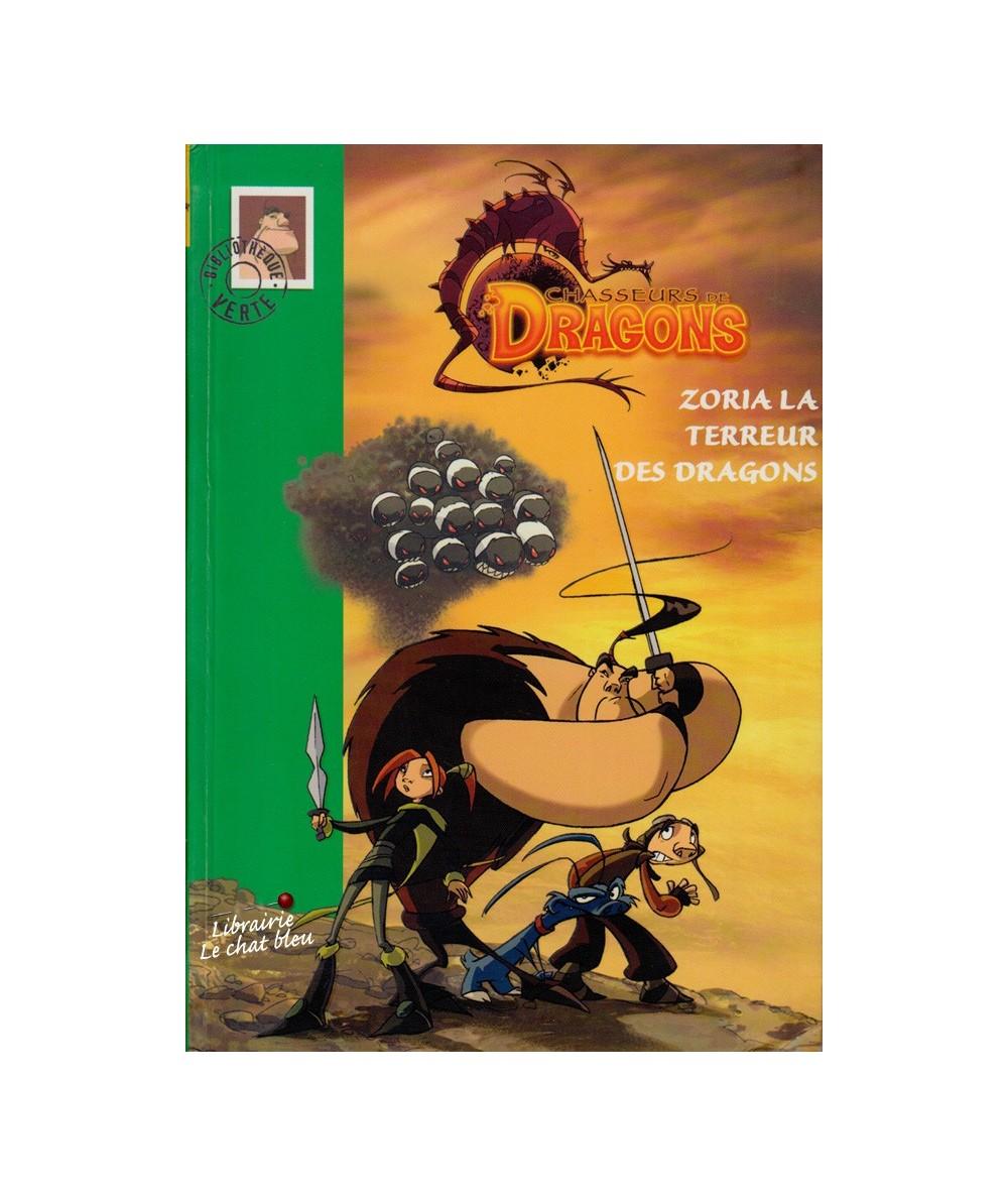 N° 706 - Chasseurs de Dragons, Tome 1 : Zoria la terreur des dragons