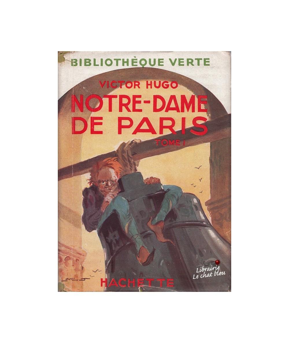 Tome 1 - Notre-Dame de Paris par Victor Hugo