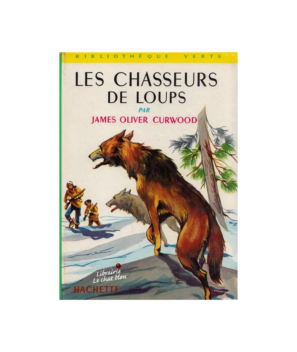 N° 64 - Les chasseurs de loups par James Oliver Curwood