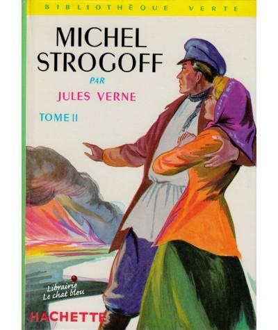 Tome 2 - Michel Strogoff par Jules Verne - Bibliothèque Verte