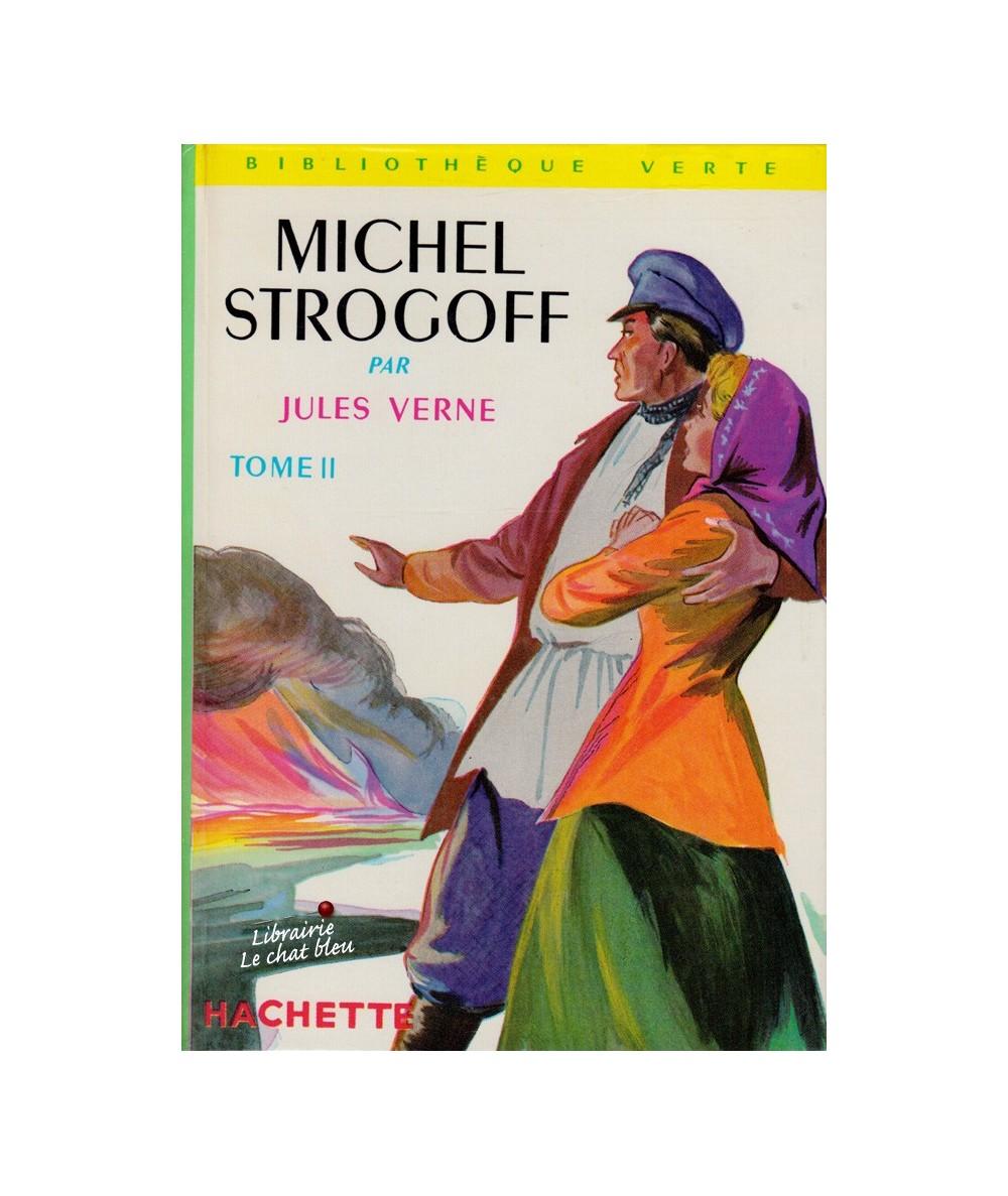 Michel Strogoff par Jules Verne - Tome 2