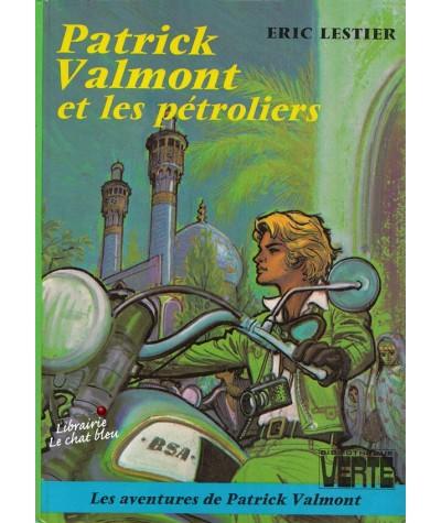Patrick Valmont et les pétroliers par Eric Lestier - Les aventures de Patrick Valmont