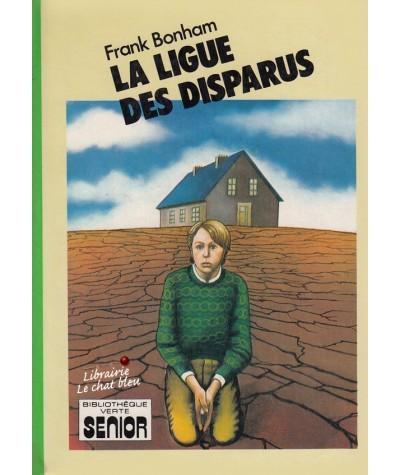 Bibliothèque Verte - La ligue des disparus par Frank Bonham
