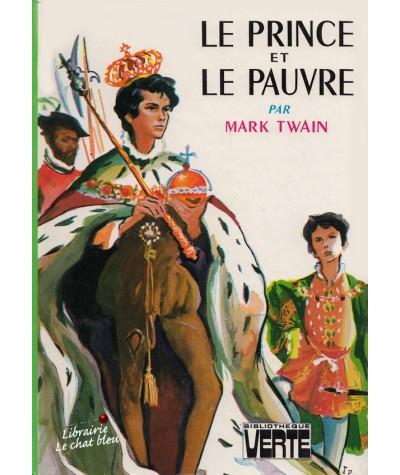 Le prince et le pauvre par Mark Twain - Bibliothèque Verte