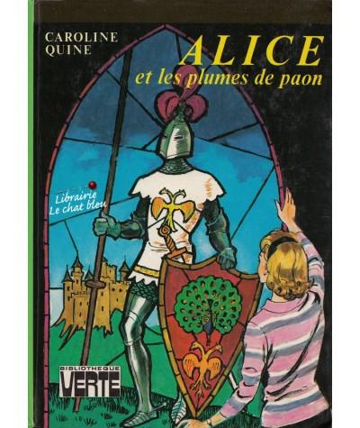 Alice et les plumes de paon (Caroline Quine) - Bibliothèque Verte