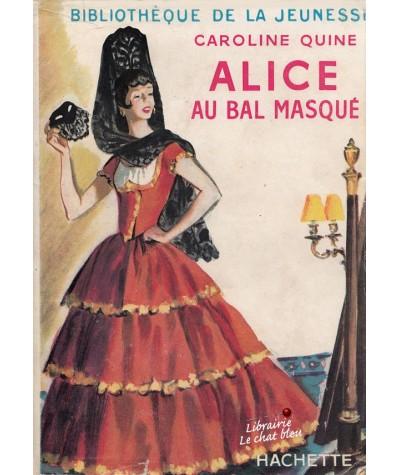 Alice au bal masqué (Caroline Quine) - Bibliothèque de la Jeunesse