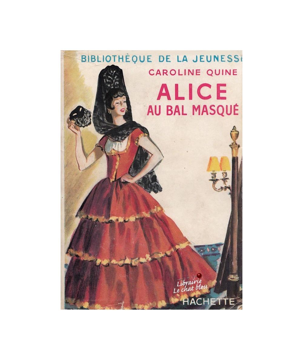 Alice au bal masqué par Caroline Quine