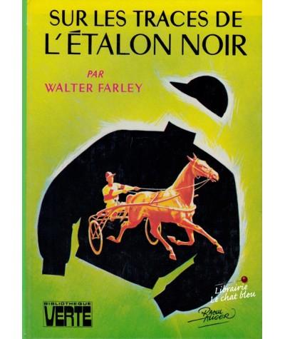 Sur les traces de l'étalon noir (Walter Farley) - Bibliothèque Verte