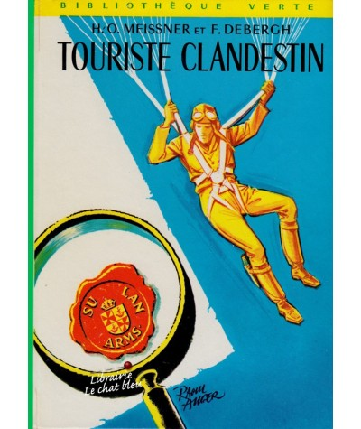 Touriste clandestin (Hans-Otto Meissner et François Debergh) - Bibliothèque Verte N° 387