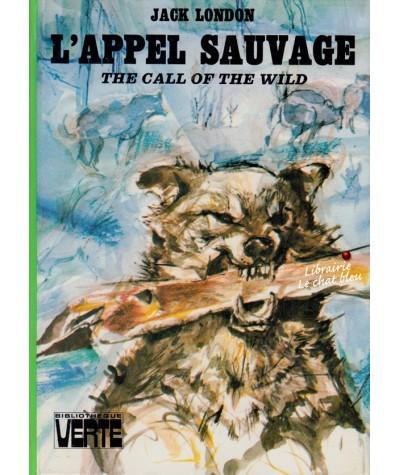 L'appel sauvage (Jack London) - Bibliothèque Verte