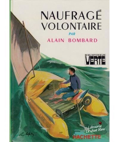Naufragé volontaire (Alain Bombard) - Bibliothèque Verte