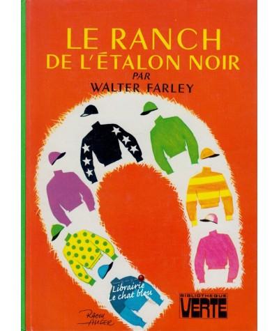 Le ranch de l'étalon noir (Walter Farley) - Bibliothèque Verte