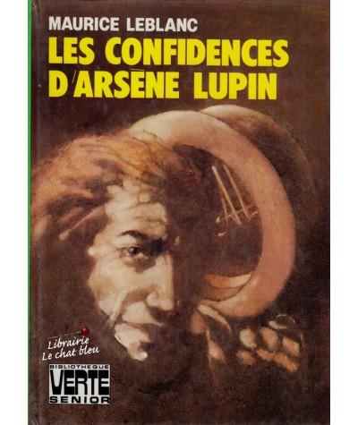 Les confidences d'Arsène Lupin (Maurice Leblanc) - Bibliothèque Verte