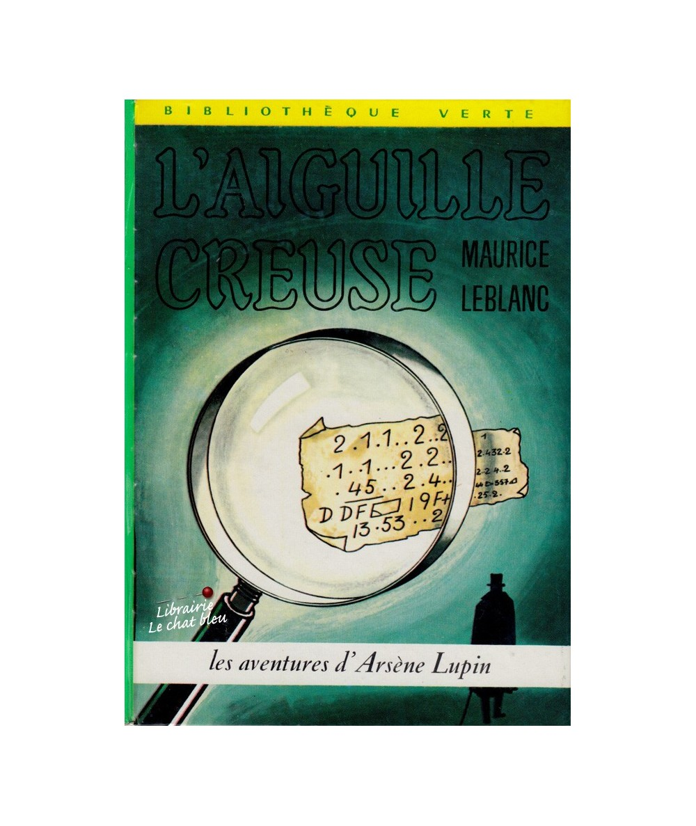N° 433 - L'aiguille creuse par Maurice Leblanc - Les aventures d'Arsène Lupin
