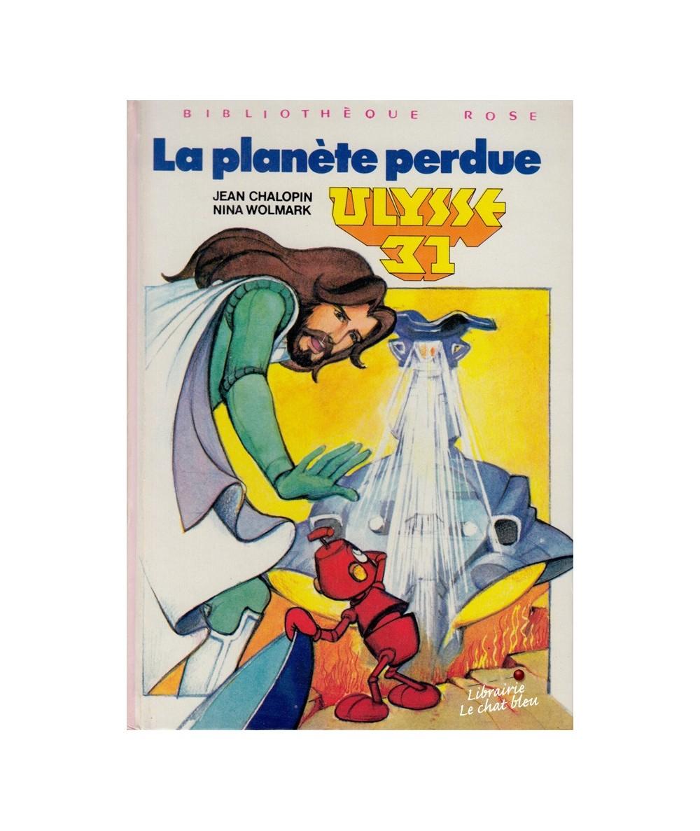 Ulysse 31 : La planète perdue par Jean Chapolin et Nina Wolmark