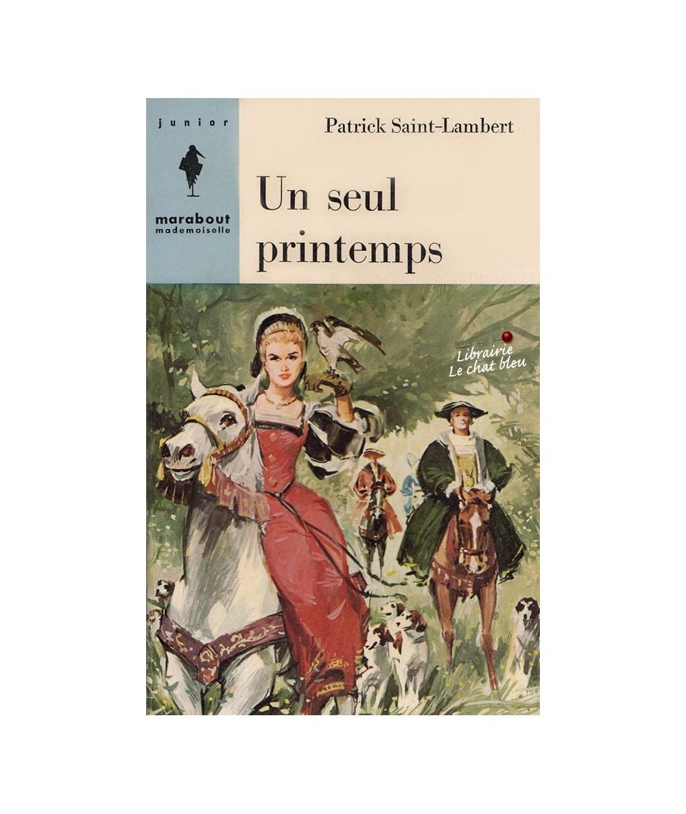 N° 203 - Un seul printemps (Patrick Saint-Lambert)