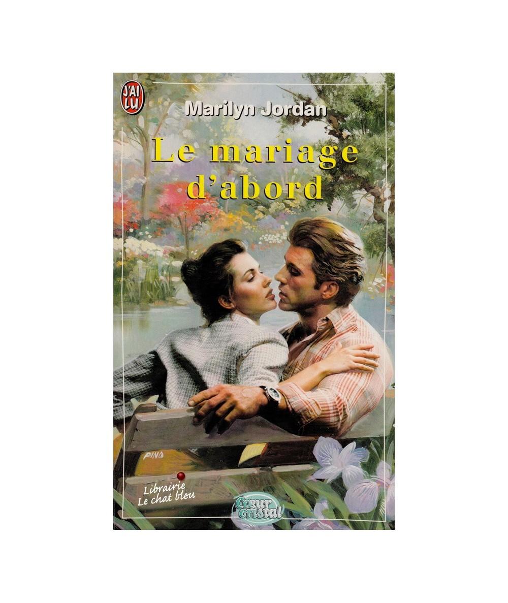 N° 5380 - Le mariage d'abord par Marilyn Jordan