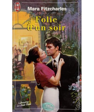 Folie d'un soir (Mara Fitzcharles) - Coeur Cristal N° 4885
