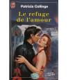 Le refuge de l'amour (Patricia Collinge) - Coeur Cristal N° 4997