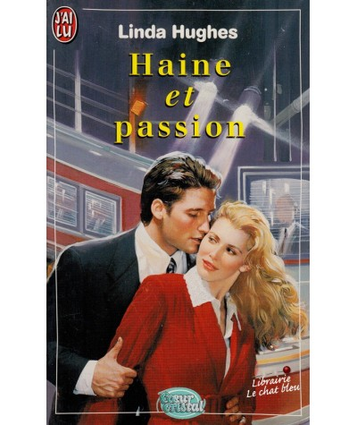 Haine et passion (Linda Hughes) - Coeur Cristal N° 5086