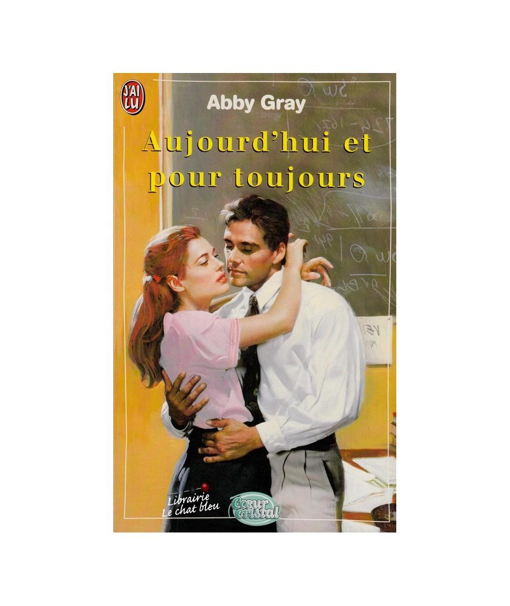 N° 5351 - Aujourd'hui et pour toujours par Abby Gray