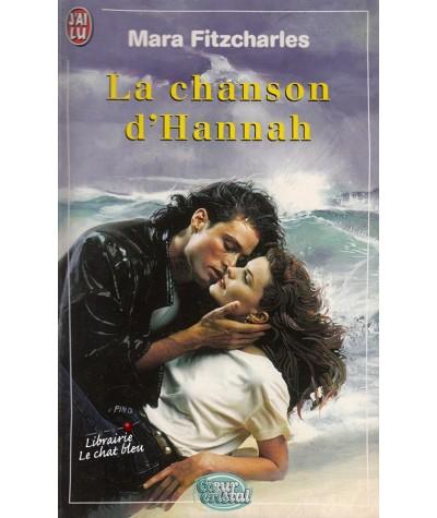 La chanson d'Hannah (Mara Fitzcharles) - Coeur Cristal N° 5379