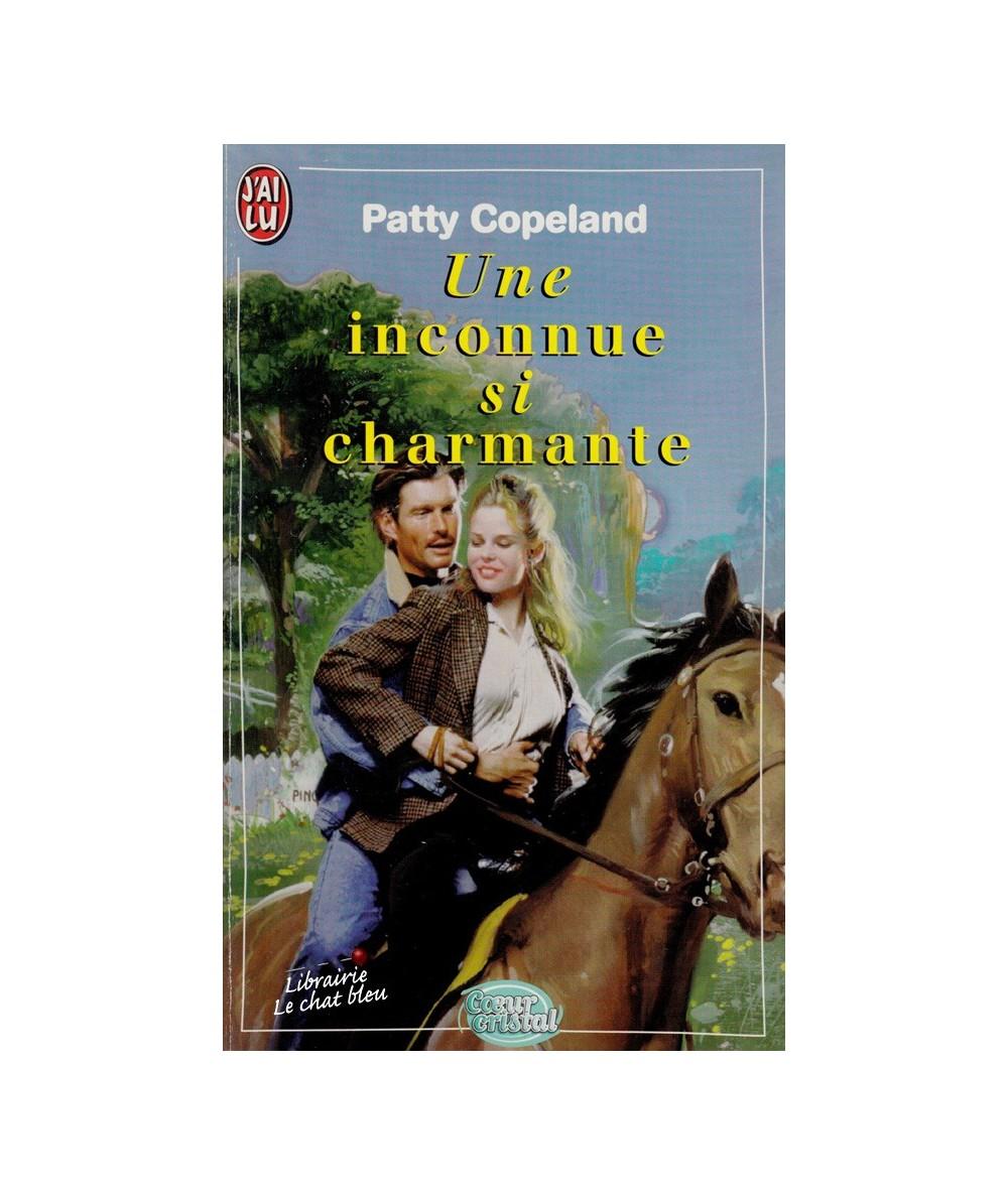 N° 4786 - Une inconnue si charmante par Patty Copeland