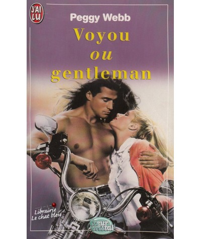 Voyou ou gentleman (Peggy Webb) - Coeur Cristal N° 5045
