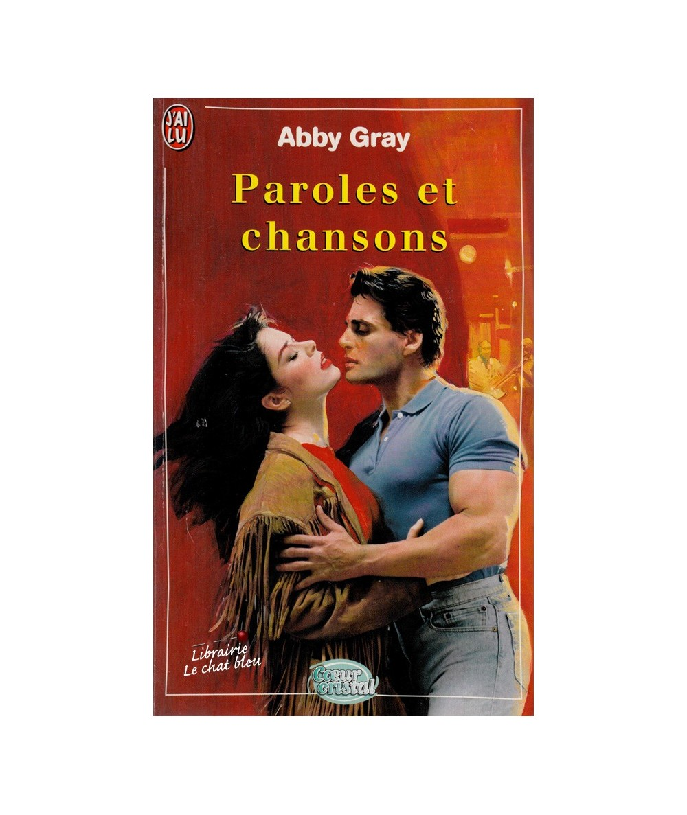 Paroles et chansons (Abby Gray) - Coeur Cristal N° 5429 -