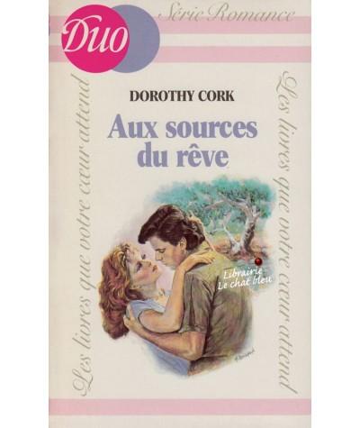 Aux sources du rêve (Dorothy Cork) - Livre J'ai lu DUO Romance N° HS