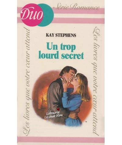 Un trop lourd secret (Kay Stephens) - J'ai lu DUO Romance N° 233