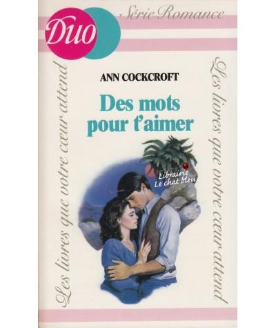 Des mots pour t'aimer (Ann Cockcroft) - J'ai lu DUO Romance N° 229