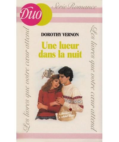 Une lueur dans la nuit (Dorothy Vernon) - J'ai lu DUO Romance N° 228