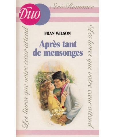 Après tant de mensonges (Fran Wilson) - J'ai lu DUO Romance N° 225