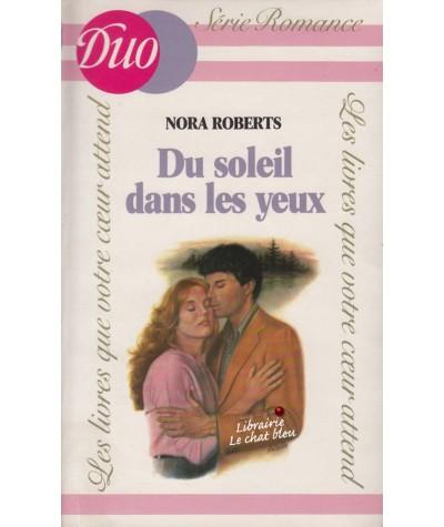 Du soleil dans les yeux (Nora Roberts) - J'ai lu DUO Romance N° 149