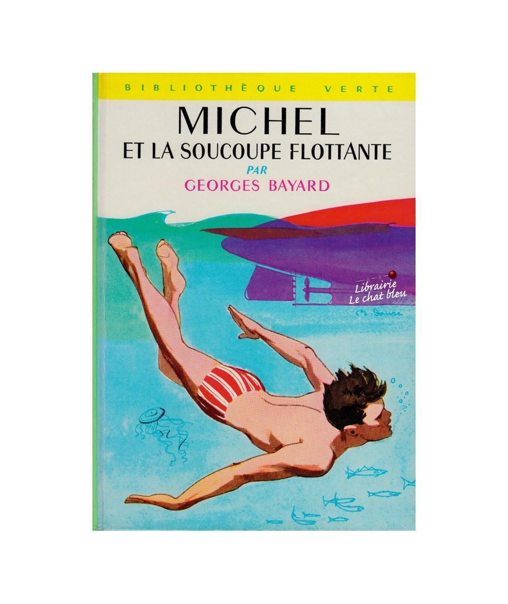 Michel et la soucoupe flottante par Georges Bayard