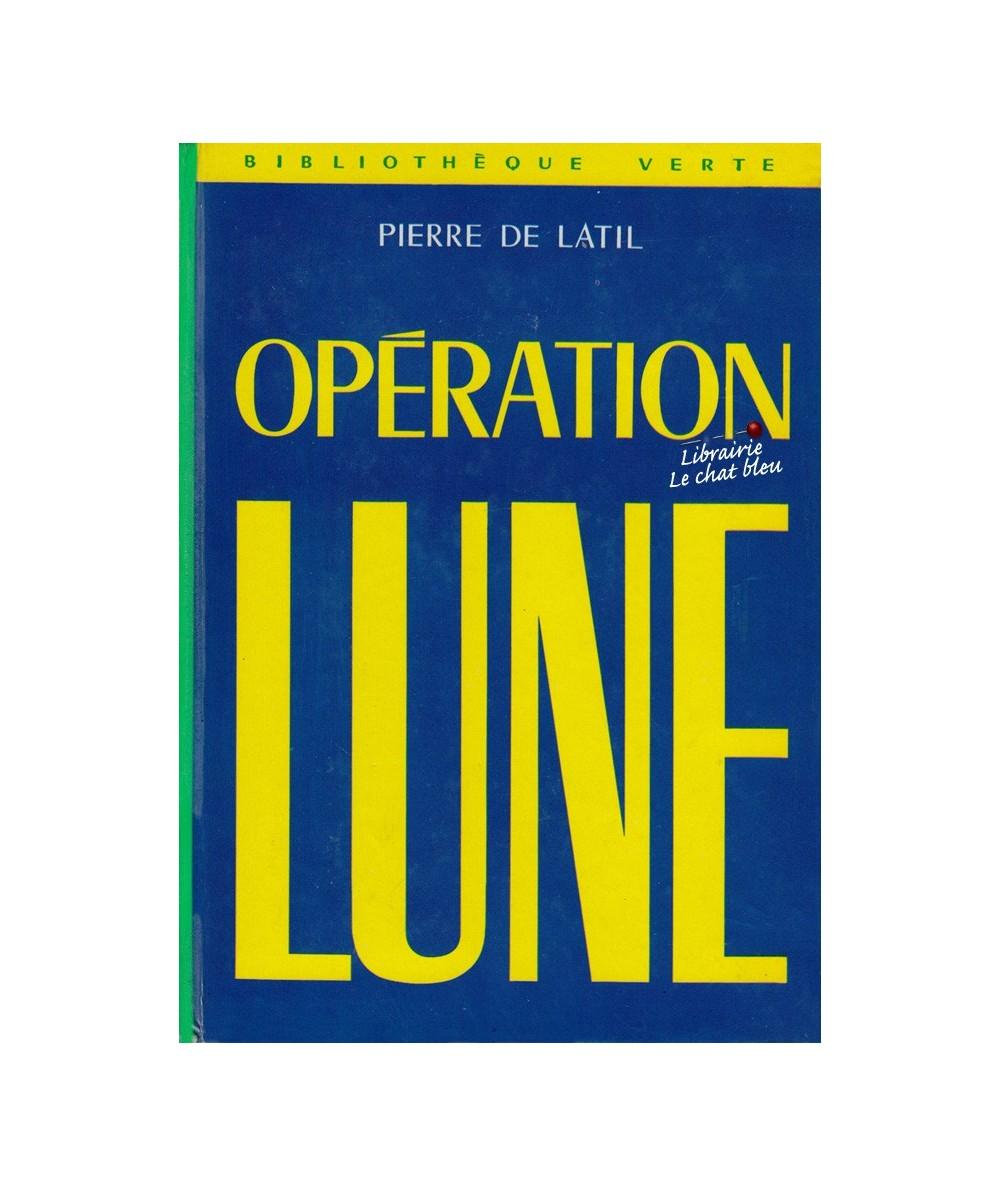 N° 407 - Opération Lune par Pierre de Latil