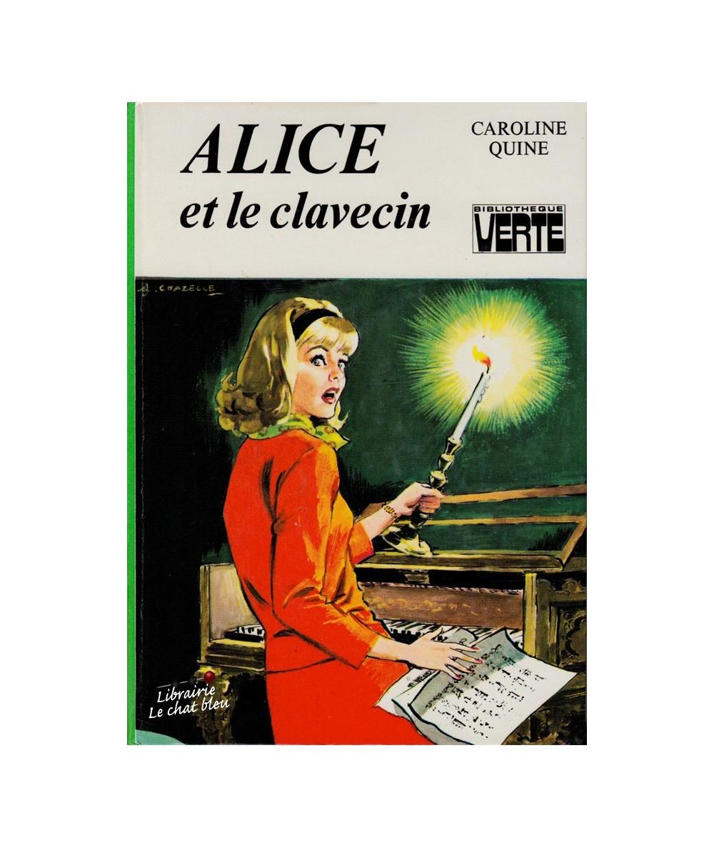 Alice et le clavecin par Caroline Quine