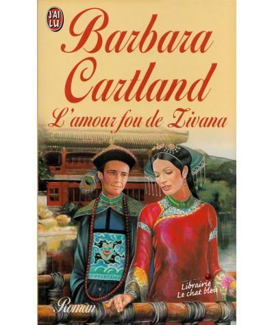 L'amour fou de Zivana (Barbara Cartland) - Livre J'ai lu N° 1348