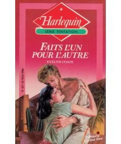 Faits l'un pour l'autre (Evelyn Coate) - Livre Harlequin Tentation N° 117