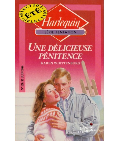 Une délicieuse pénitence (karen whittenburg) - Harlequin Tentation N° 121