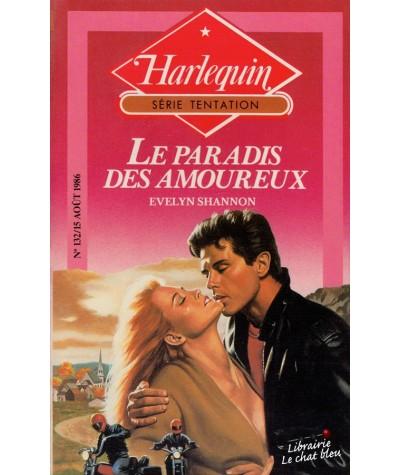 Le paradis des amoureux (Evelyn Shannon) - Harlequin Tentation N° 132