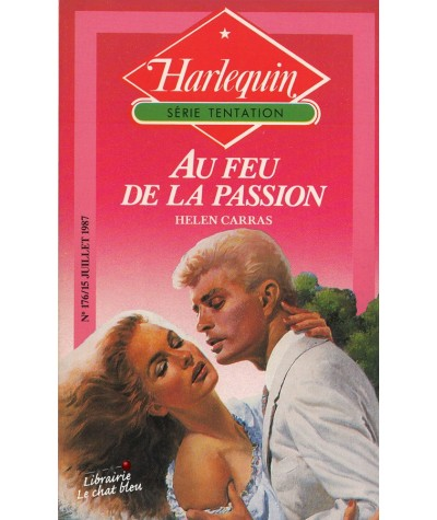 Au feu de la passion (Helen Carras) - Harlequin Tentation N° 176