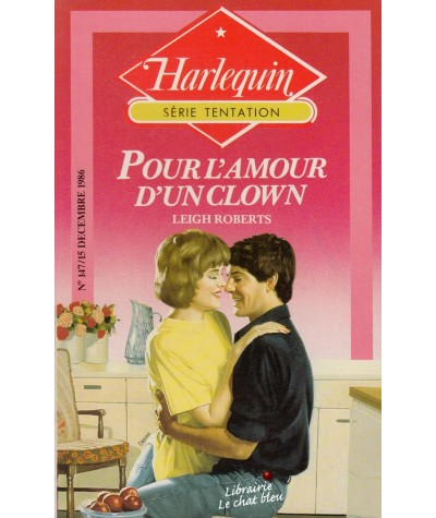 Pour l'amour d'un clown (Leigh Roberts) - Harlequin Tentation N° 147