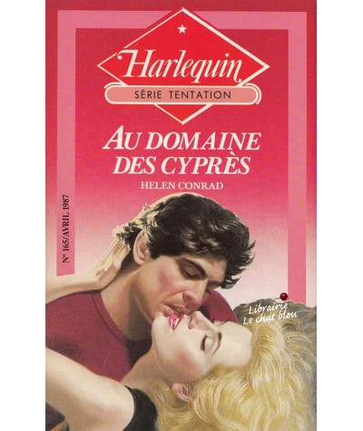 Au domaine des cyprès (Helen Conrad) - Harlequin Tentation N° 165