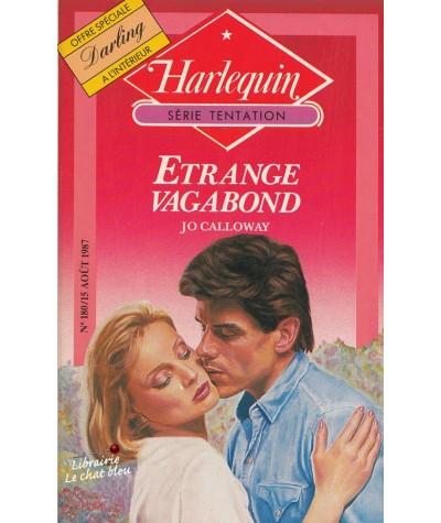 Etrange vagabond (Jo Calloway) - Harlequin Tentation N° 180