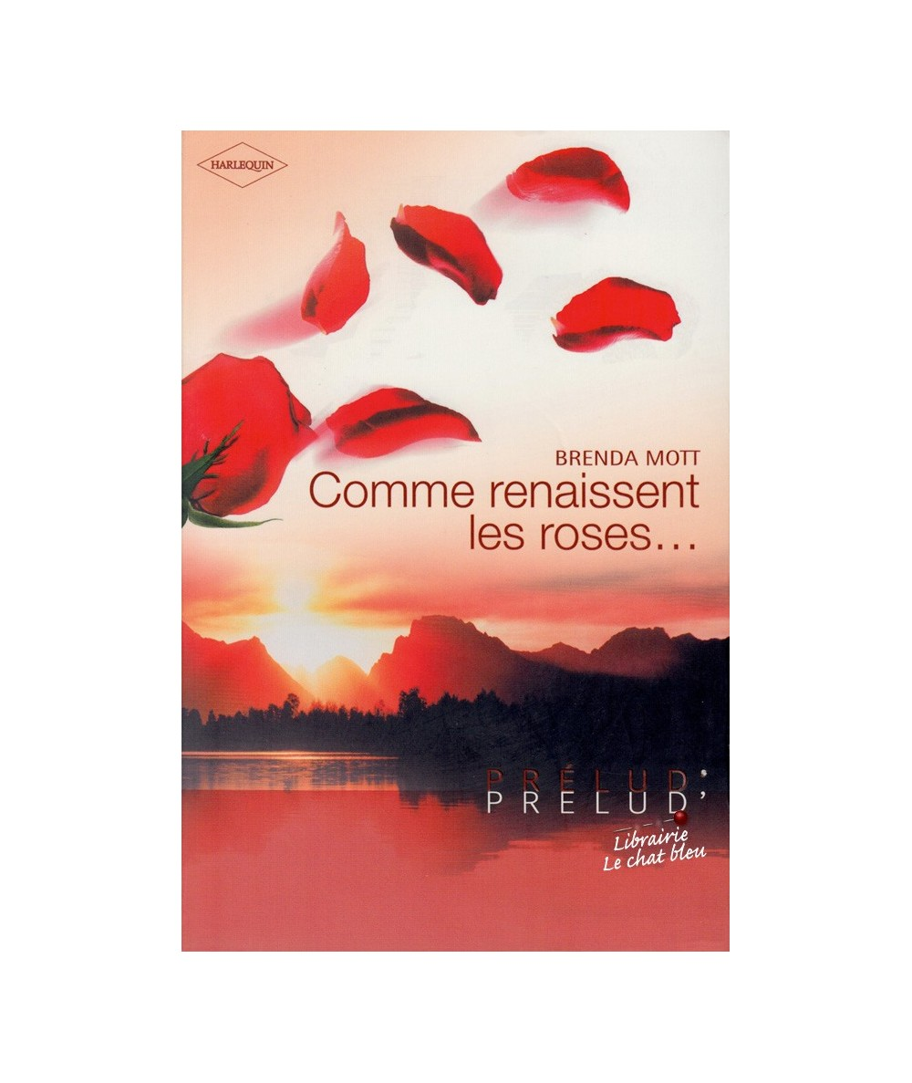 N° 11 - Comme renaissent les roses... par Brenda Mott